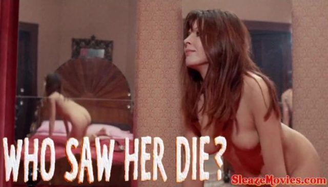 Who Saw Her Die? (1972) watch online