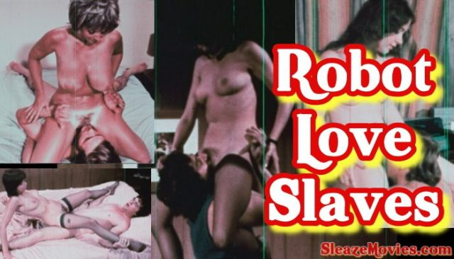 Robot Love Slaves (1971) watch online