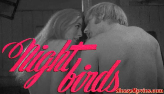 Nightbirds (1970) watch uncut
