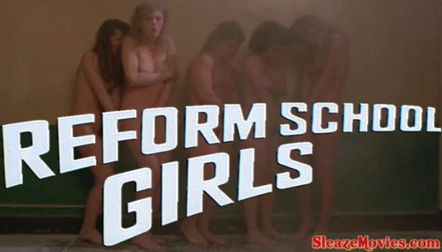 Reform School Girls (1986) watch uncut