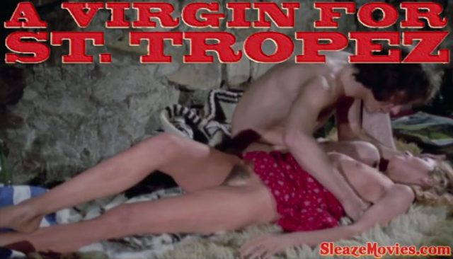 A Virgin for St. Tropez (1975) watch uncut