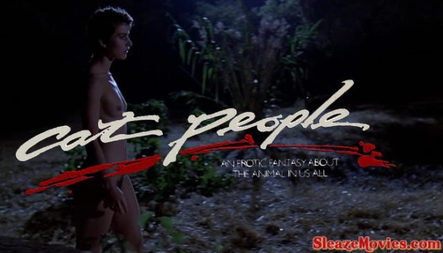 Cat People (1982) watch uncut