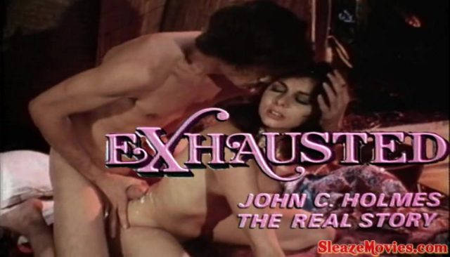 Exhausted John C. Holmes the Real Story (1981)