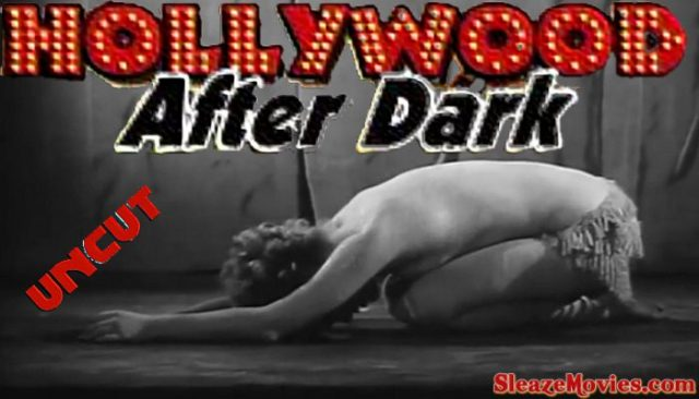 Hollywood After Dark (1961) watch uncut