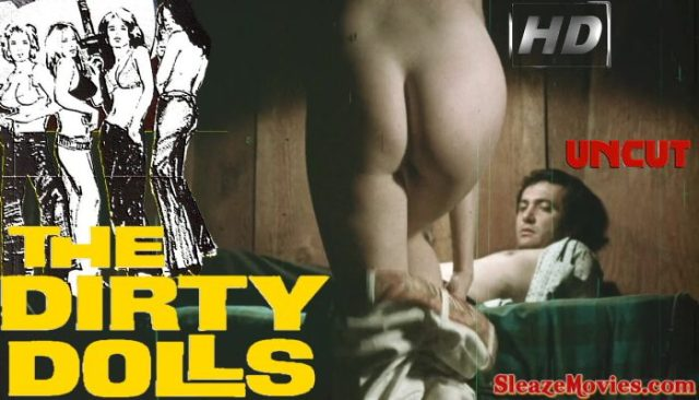 The Dirty Dolls (1973) watch uncut
