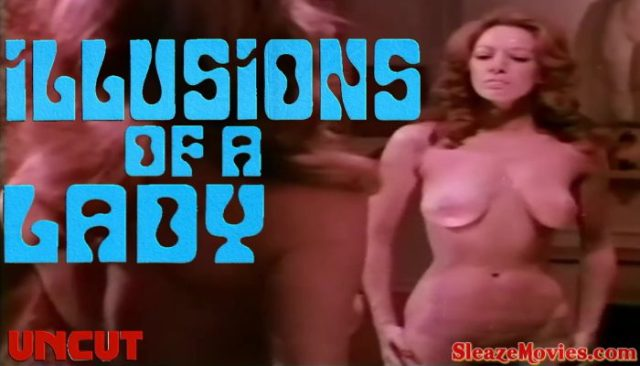 Illusions of a Lady (1974) watch uncut
