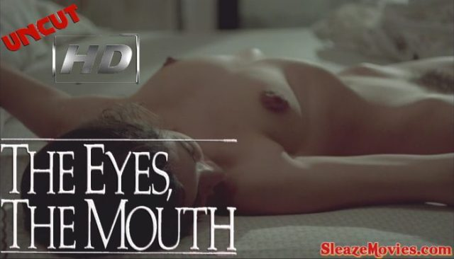 The Eyes, The Mouth (1982) watch uncut