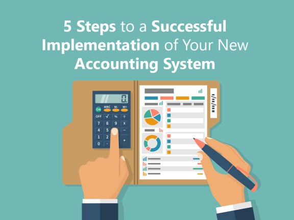 5 Steps To A Successful Implementation Of Your Accounting