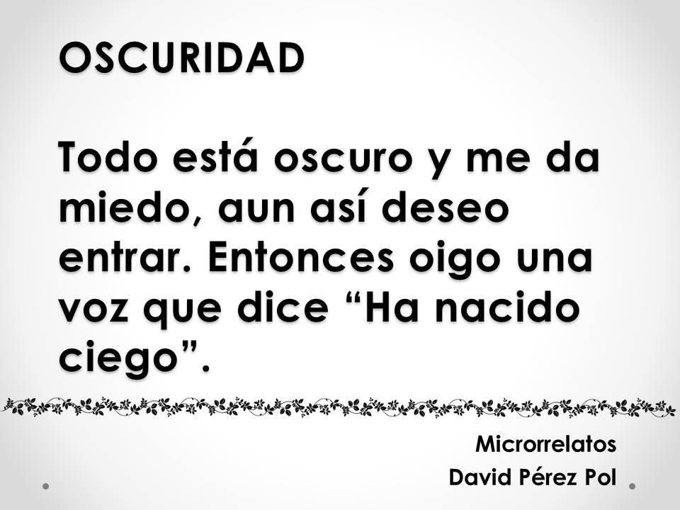 Oscuridad, microrrelato de David Pérez Pol