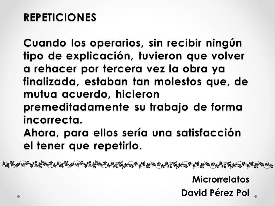 Microrrelato Repeticiones de David Pérez Pol