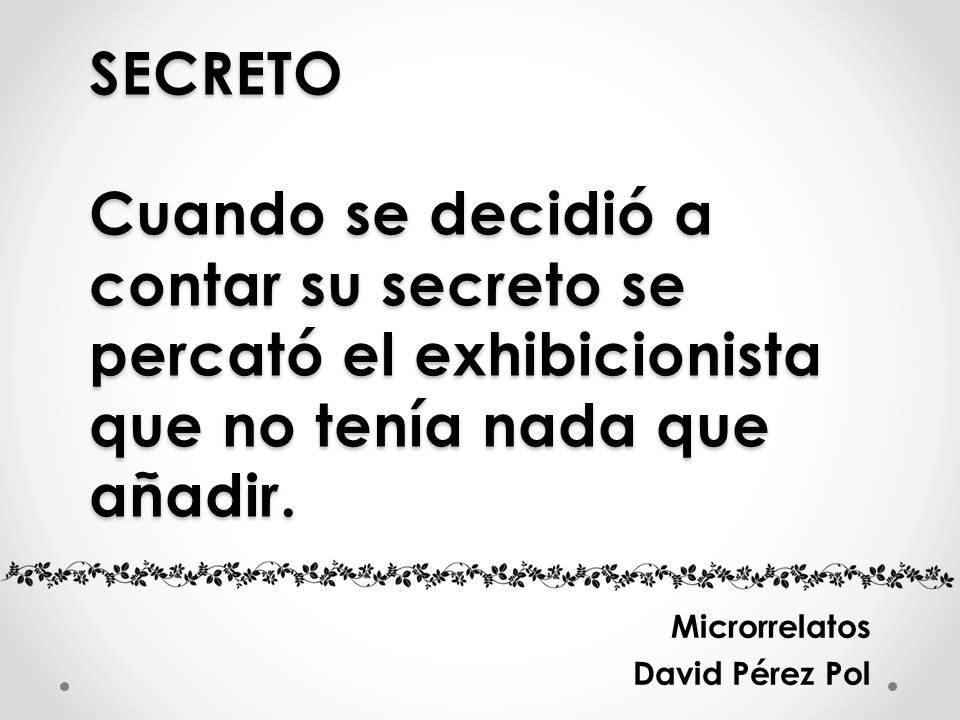 Microrrelato Secreto de David Pérez Pol