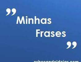 Minhas Frases [1]
