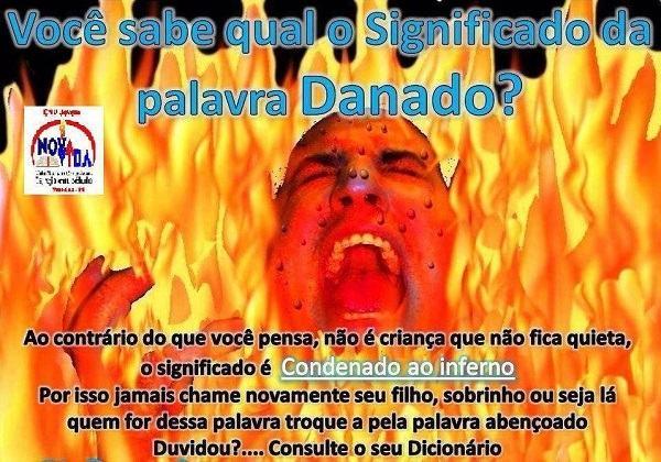 Chamar alguém de danado é condenar essa pessoa ao inferno?