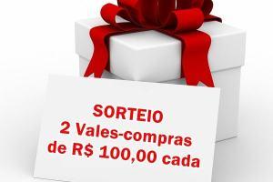 Resultado Sorteio: 2 Vales-Compras no valor de R$ 100,00