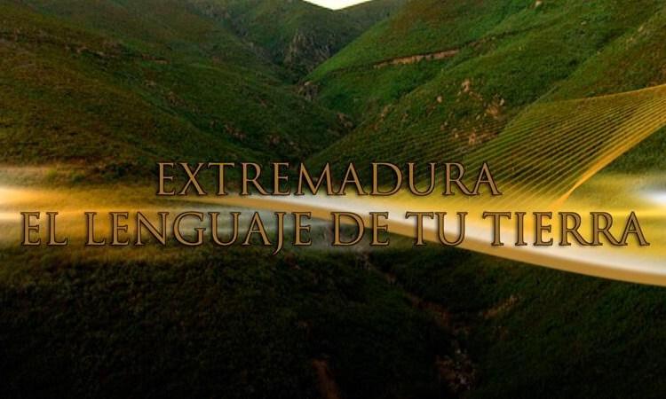 El lenguaje de tu tierra, Valencia de Alcantara | Canal Extremadura