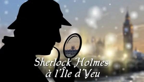 Sherlock Holmes ïle d'Yeu