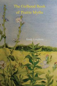 Girlhood Book of Prairie Myths book cover