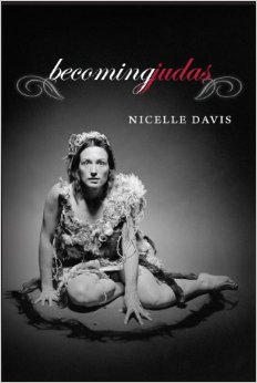 Nicelle Davis, Becoming Judas