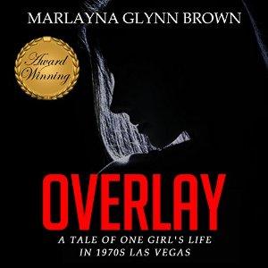 Overlay by Marlayna Glynn Brown