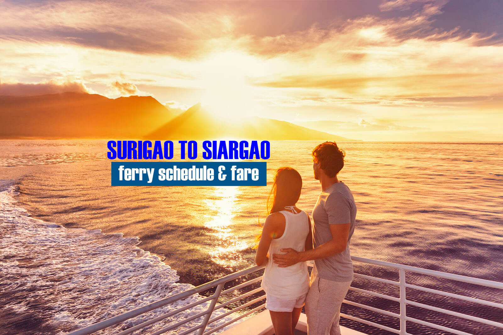 2021 Surigao to Siargao Ferry Schedule and Fare Rates