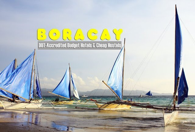 Hot List : DOT-Accredited Budget Hotels and Cheap Hostels in Boracay