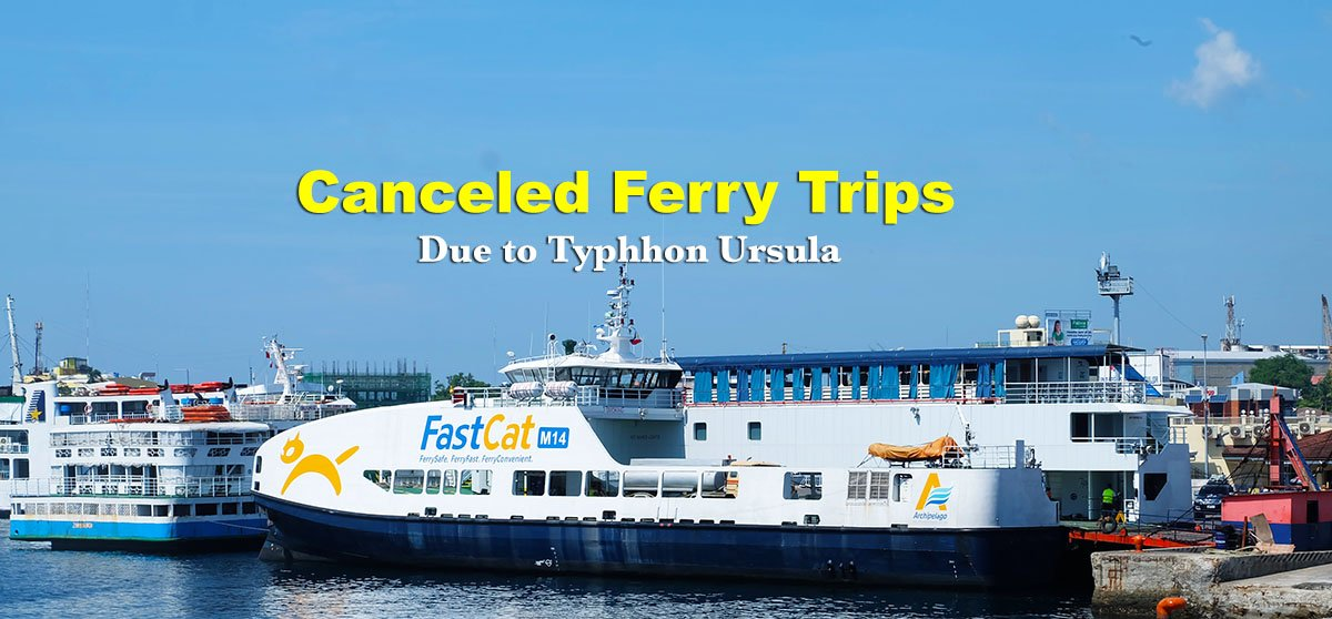 List of Cancelled Ferry Trips Due to Typhoon  Ursula
