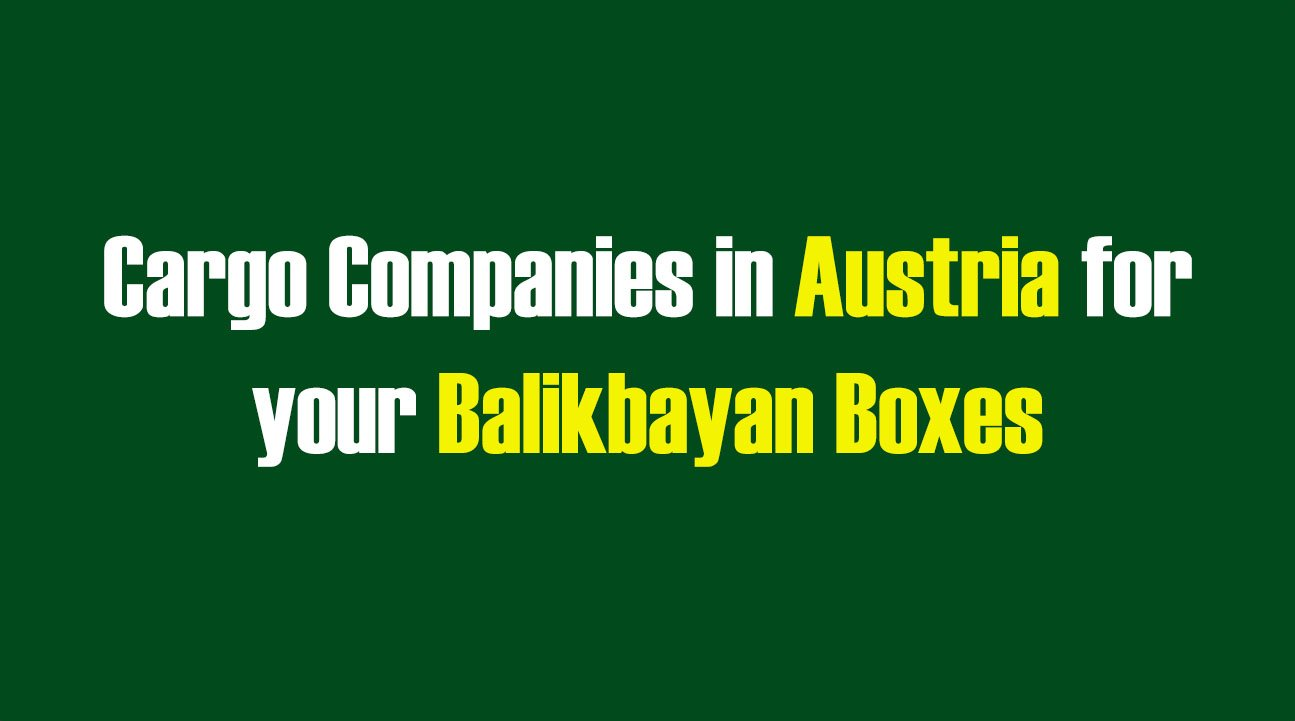 List of Cargo Companies in Austria for your Balikbayan Boxes