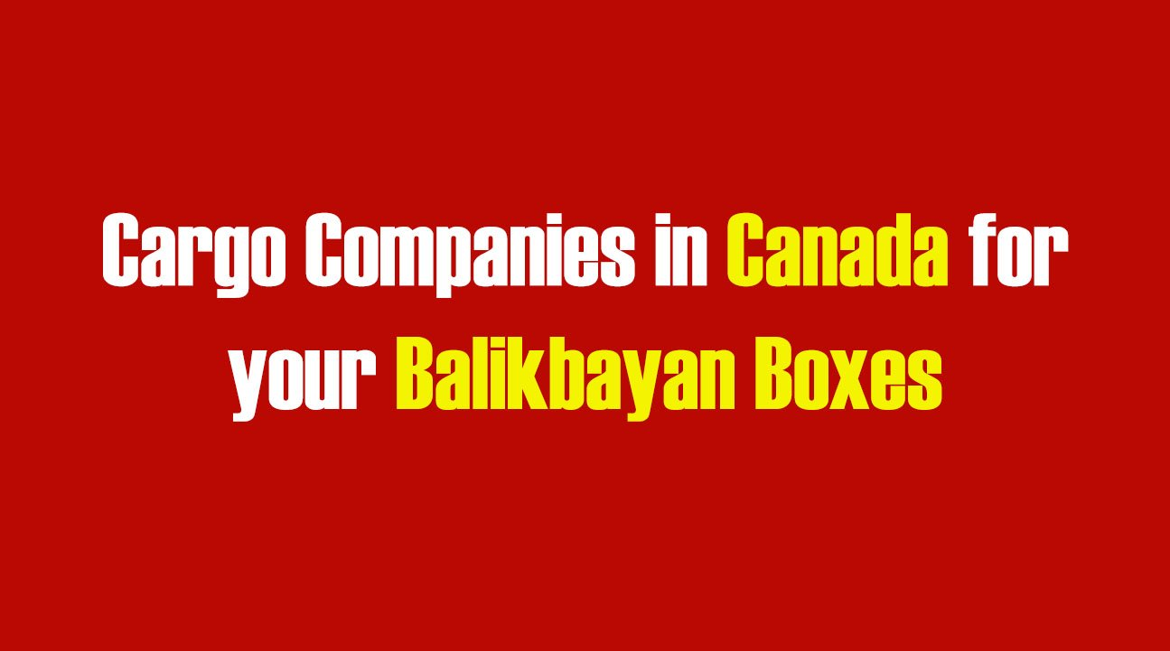List of Cargo Companies in Canada for your Balikbayan Boxes