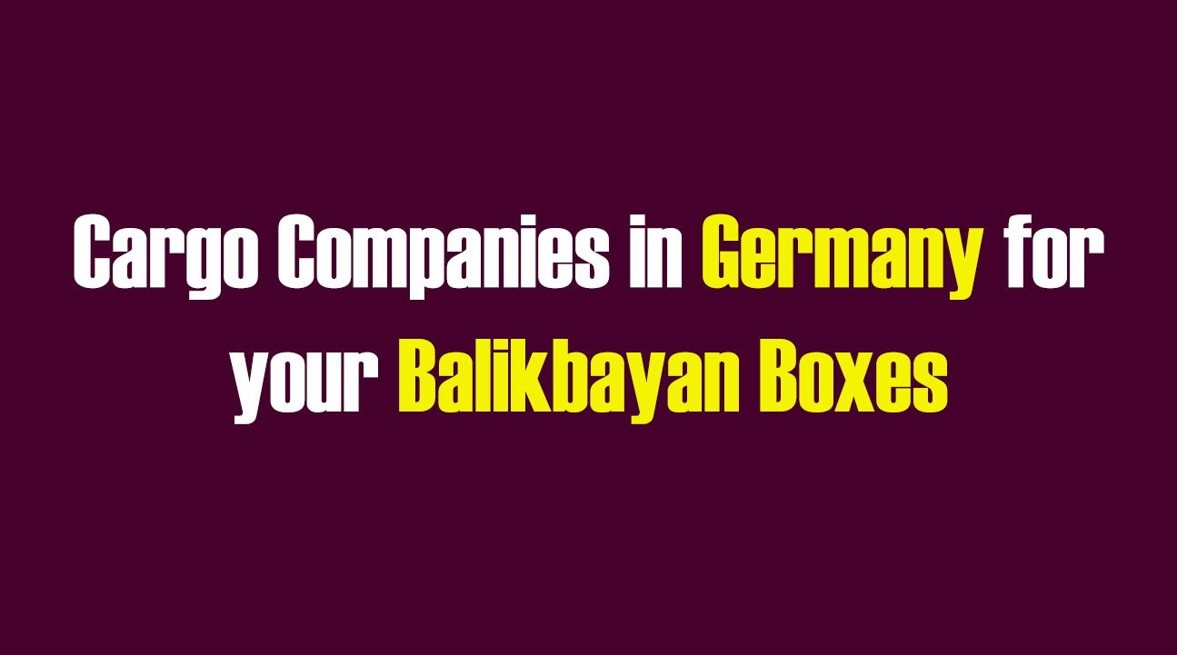 List of Cargo Companies in Germany for your Balikbayan Boxes