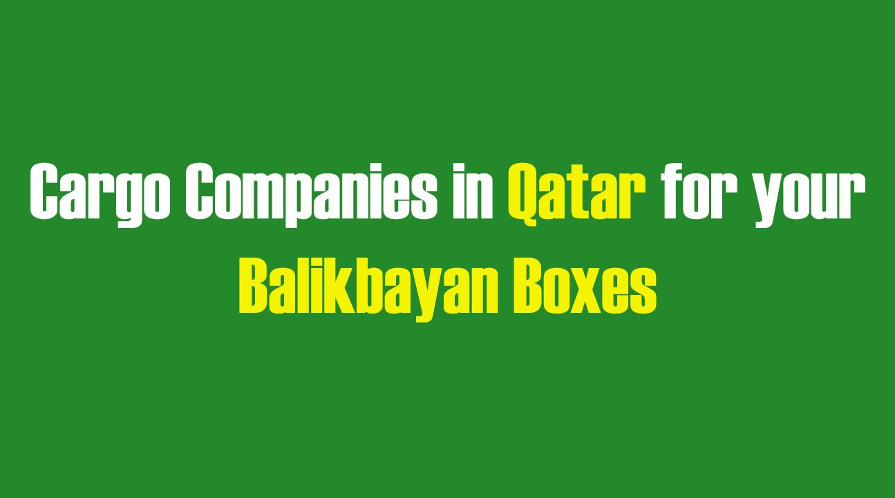List of Cargo Companies in Qatar for your Balikbayan Boxes