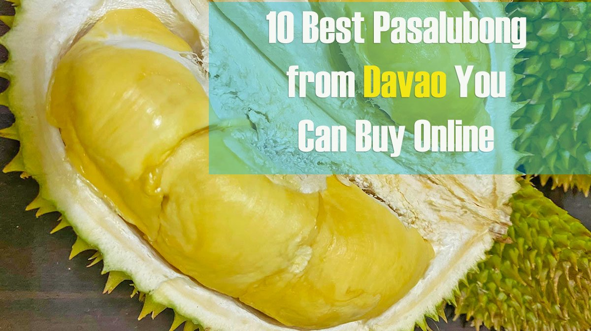 10 Best Pasalubong from Davao You Can Buy Online