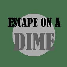 Escape on a Dime