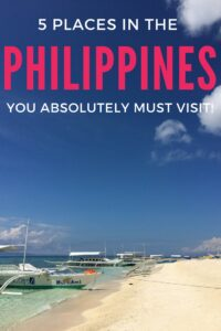 The Philippines is made up of over 1700 islands, so how can you possible know where to start? Find out 5 places you absolutely have to visit here to help you plan your trip