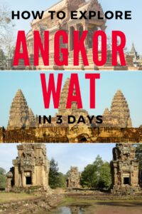 A visit to Angkor Wat is a must when in Cambodia. Here's my guide to nailing your visit in 3 days!