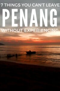 There's so much to see and do in Peneng, but make sure you don't miss out on these fantastic 7 experiences.