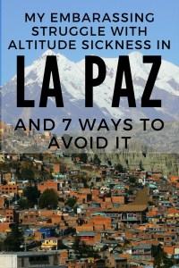 My Embarrassing Struggle With Altitude Sickness In La Paz And - What is my altitude above sea level