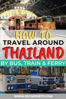 Planning a trip to Thailand? Here's my guide on how to get around Thailand on a budget by train, bus and ferry.