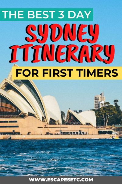 The BEST Sydney 3 Day Itinerary for first timers- Click here to find out what to do for 3 days in Sydney to help you plan everything you need. This guide shows you the best things to do in Sydney, where to stay and how to get around. #sydney #sydneyguide #escapesetc #sydneyitinerary #3daysinsydney #bestofsydney