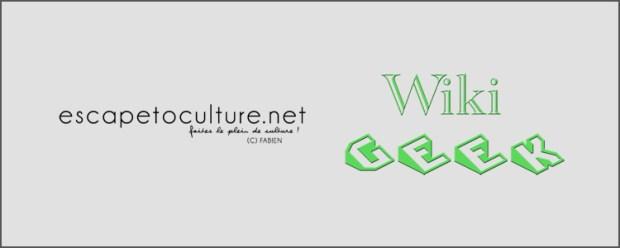 etc-partenariat-avec-wiki-geek
