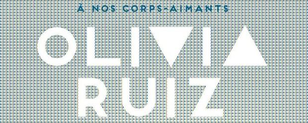 olivia-ruiz-a-nos-corps-aimants-album