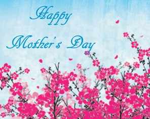 Happy Mother's Day 2014