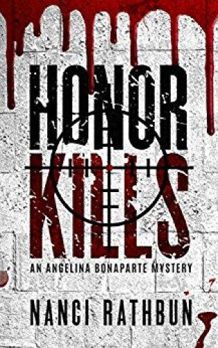 Review Giveaway Honor Kills Angelina Bonaparte Mysteries By Nanci Rathbun