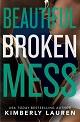 Beautiful Broken Mess - 80