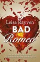 Bad Romeo Aus