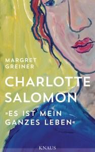 Charlotte Salomon von Margret Greiner