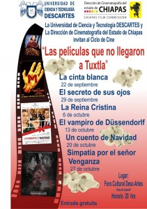 Ciclo de Cine Peliculas que no llegaron a tuxtla