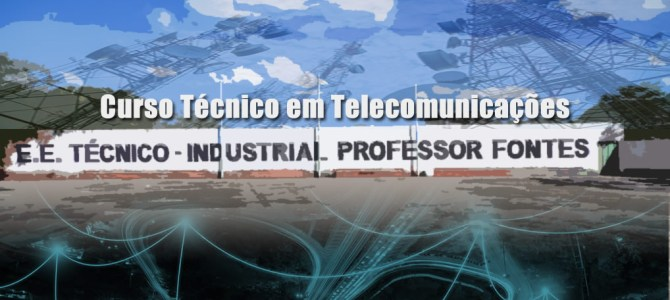 Curso Técnico em Telecomunicações