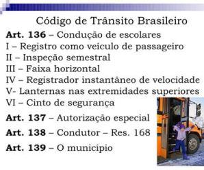 Considerações sobre os artigos 136 a 139 do CTB que definem as regras para o transporte escolar