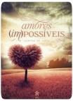 Livro Amores (Im)Possíveis