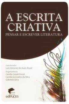 A Escrita Criativa - Bernardo Moraes